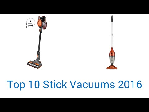 10 Best Stick Vacuums 2016 Cordless Cleaner Reviews